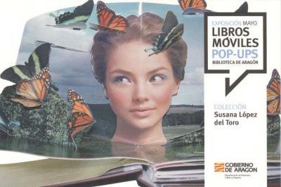 EXPOSICIÓN BIBLIOTECA DE ARAGÓN. LIBROS MÓVILES